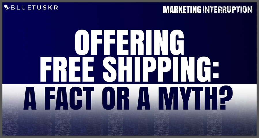 Offering Free Shipping: Fact or Myth?