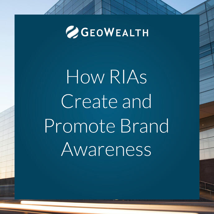 How RIAs Create and Promote Brand Awareness
