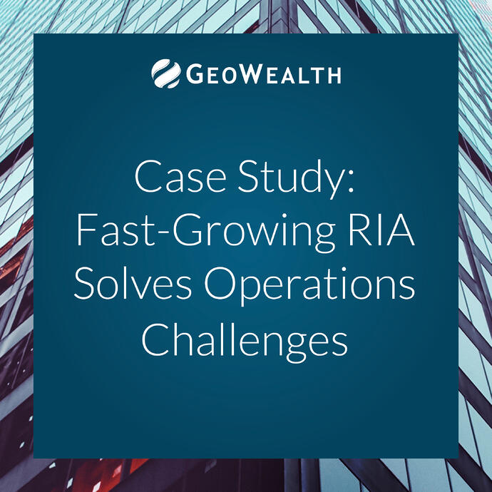 How A Large, Fast-Growing RIA Solved Its Operations Challenges
