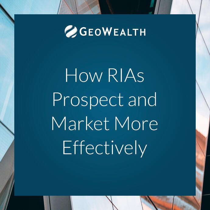 How RIAs Prospect and Market More Effectively