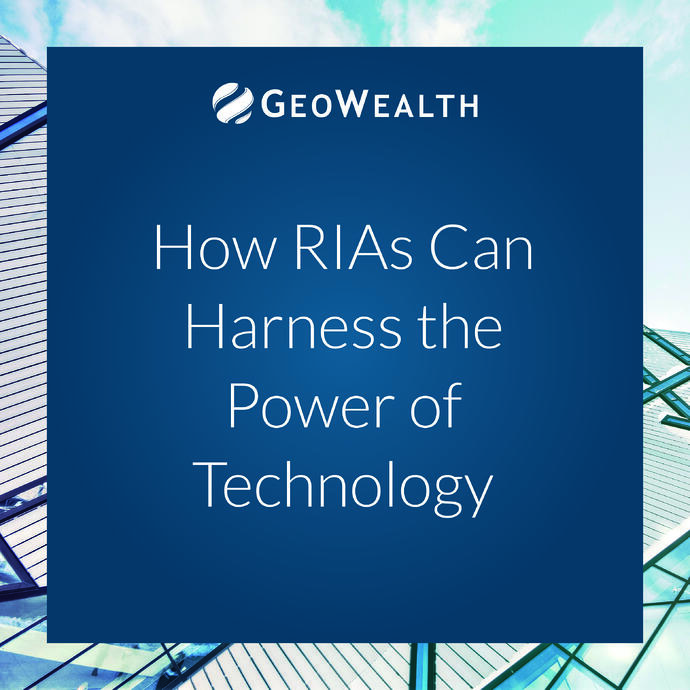 How RIAs Can Harness the Power of Technology
