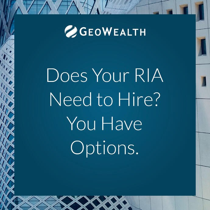 Does your RIA need to hire? You have options.