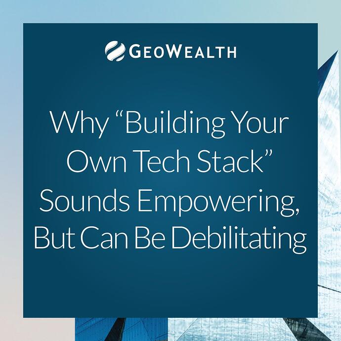 """Why """"Building Your Own Tech Stack"""" Sounds Empowering, But Can Be Debilitating"""