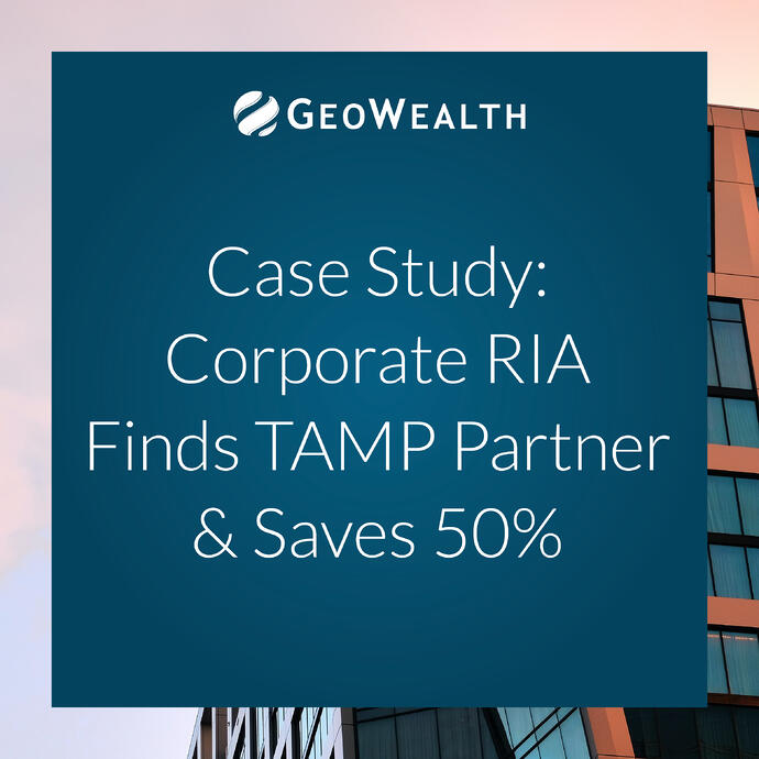 Case Study: Corporate RIA Finds TAMP Partner & Saves 50%