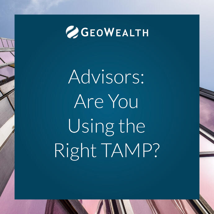 Advisors: Are You Using the Right TAMP?