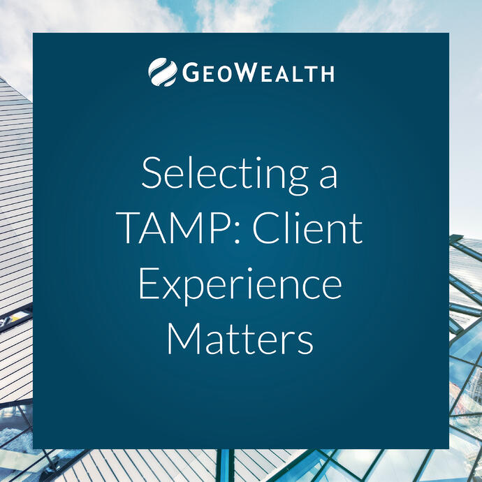 Selecting a TAMP: Client Experience Matters