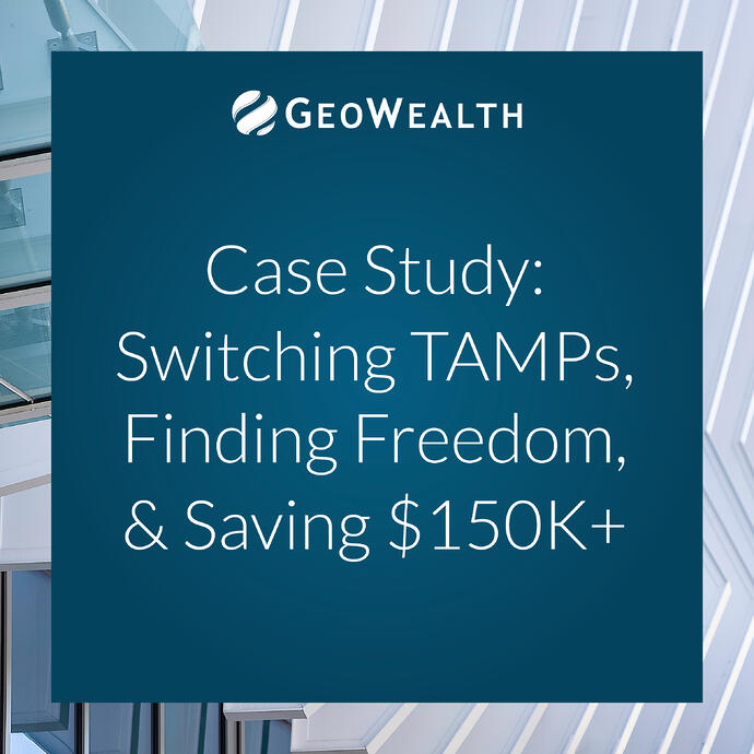 Case Study: A Frustrated RIA Switches TAMPs, Discovers Freedom, and Saves $150k Per Year