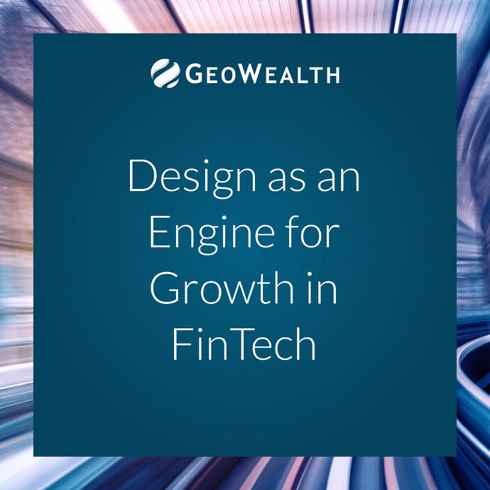 Design As An Engine For Growth In FinTech