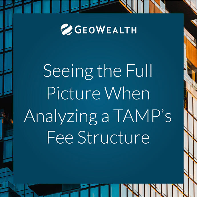 Seeing the Full Picture When Analyzing a TAMP's Fee Structure