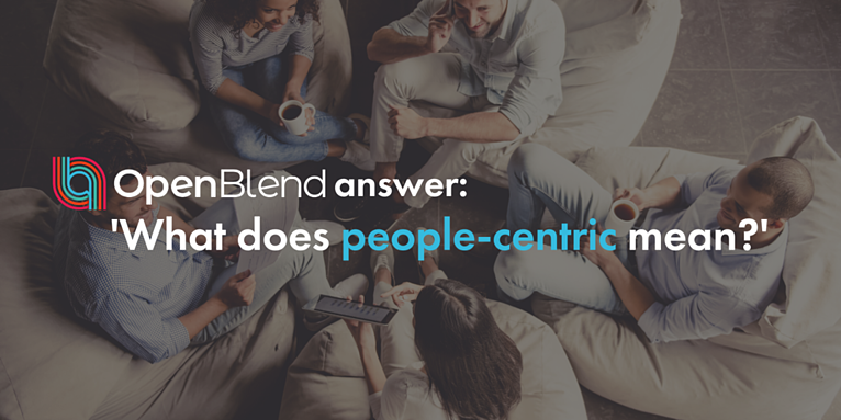 What does people-centric mean?