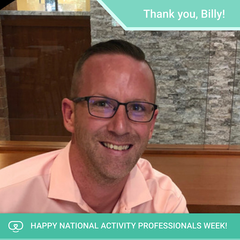Celebrating Activity Professionals Week | Billy B.