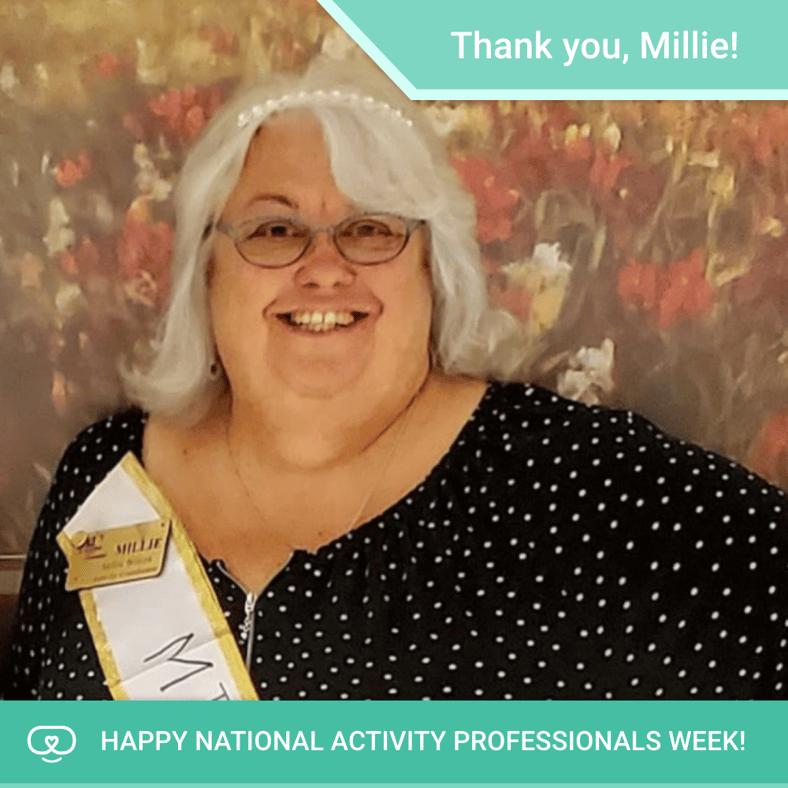 Celebrating Activity Professionals Week | Millie W.