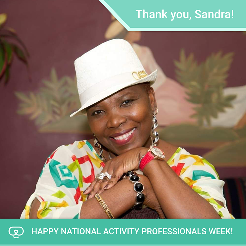Celebrating Activity Professionals Week | Sandra M.