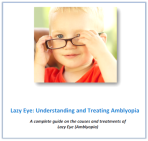 Free report Lazy Eye:Understanding and Treating Amblyopia