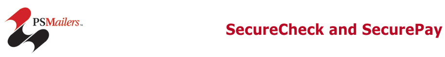 PSMailer - SecureCheck and SecurePay