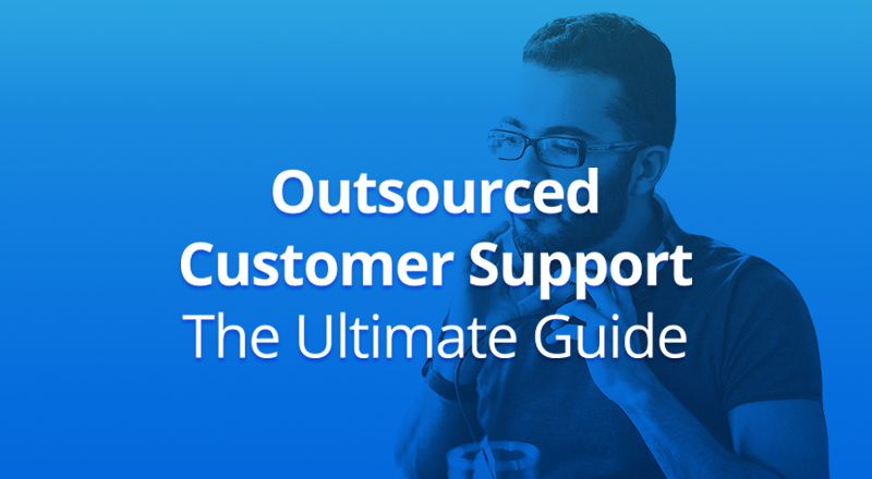 IMG-Outsourced-Customer-Support-The-Ultimate-Guide