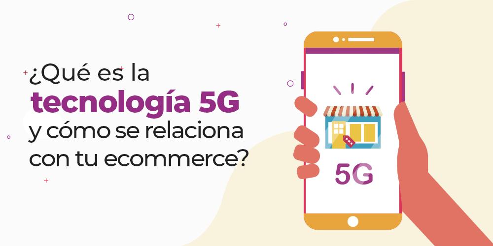 5G ecommerce envíos express
