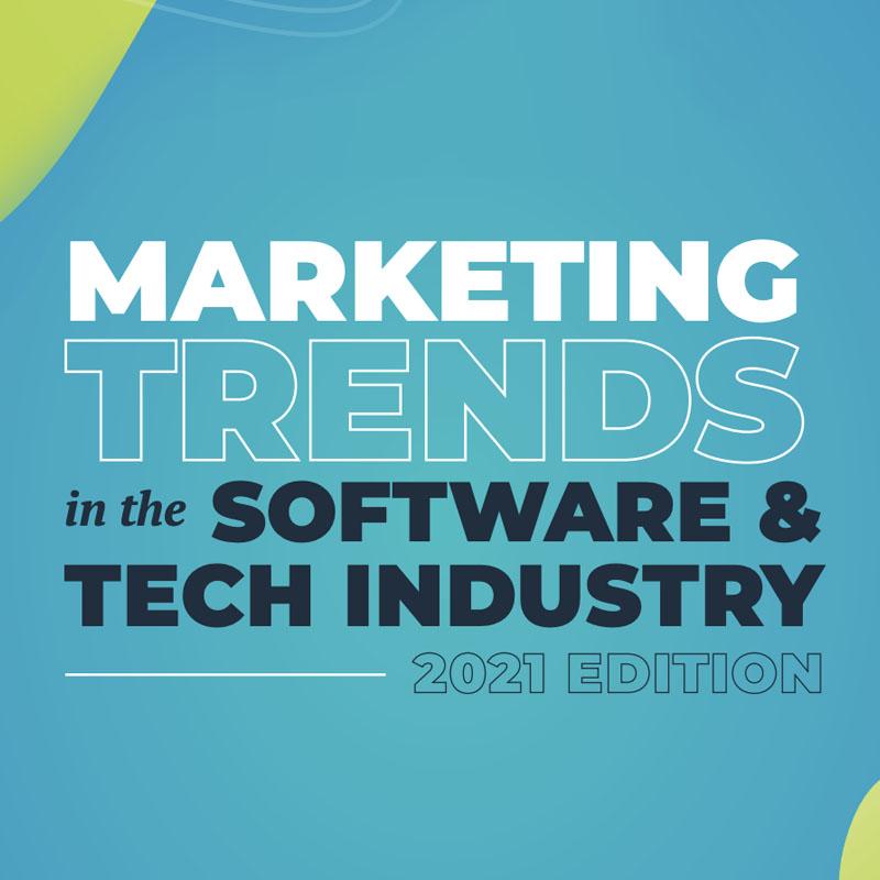 2021年软件营销趋势 & Tech