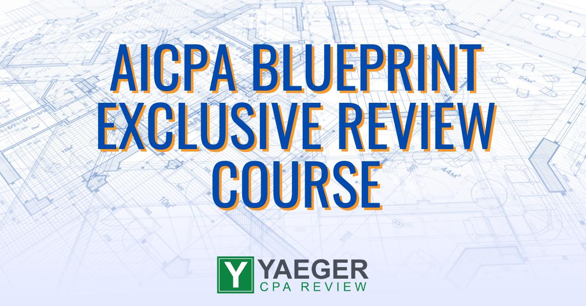 AICPA Blueprint Exclusive Review Course