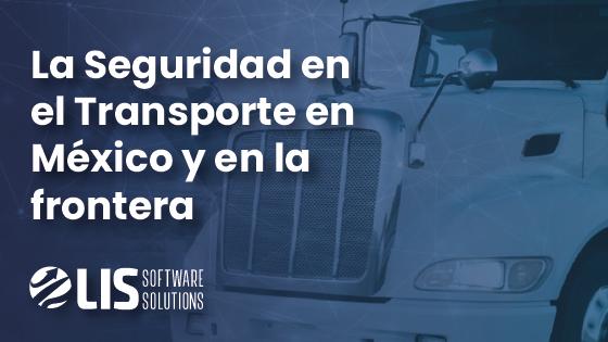 Seguridad en el transporte en México