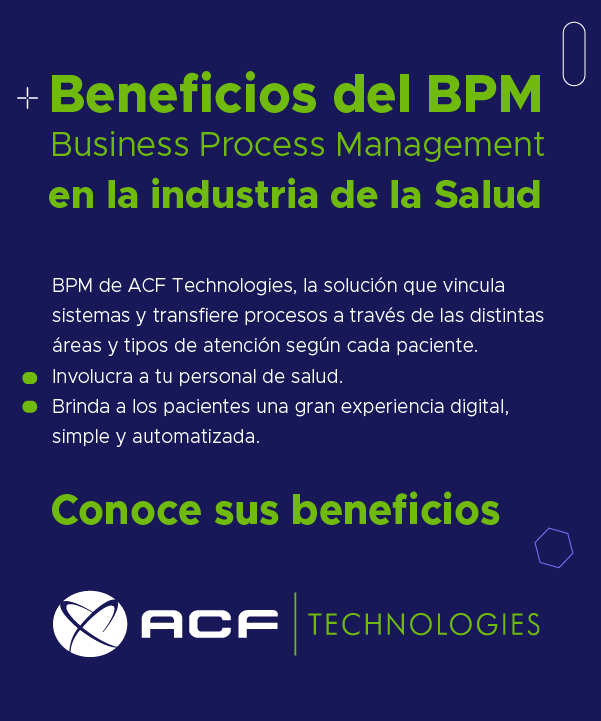 Beneficios_del_BPM_Business_Process_Management_en_la_industria_de_la_salud_ACFTechnologies_BPM_2021