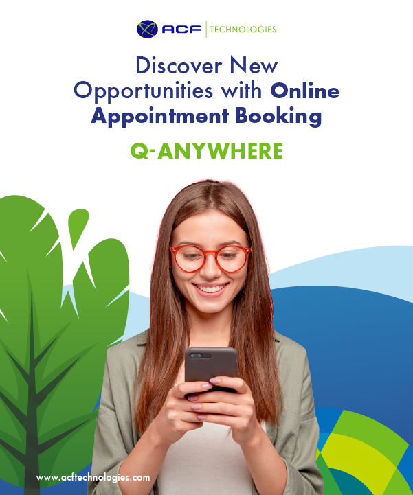 ACF_Technologies_Discover_new_opportunities_with_online_appointment_booking_Q-Anywhere_oam_2021
