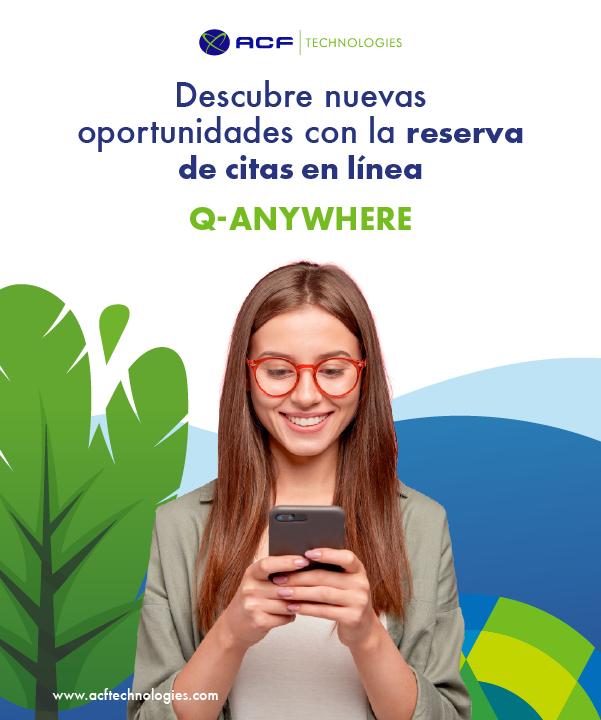 ACF_Technologies_Descubre_nuevas_oportunidades_con_la_reserva_de_citas_en_línea_Q-Anywhere_oam_2021