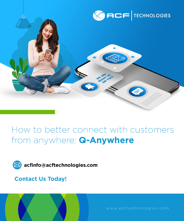 ACFTechnologies_How_to_better_connect_with_customers_from_anywhere_qanywhere_oam_2021