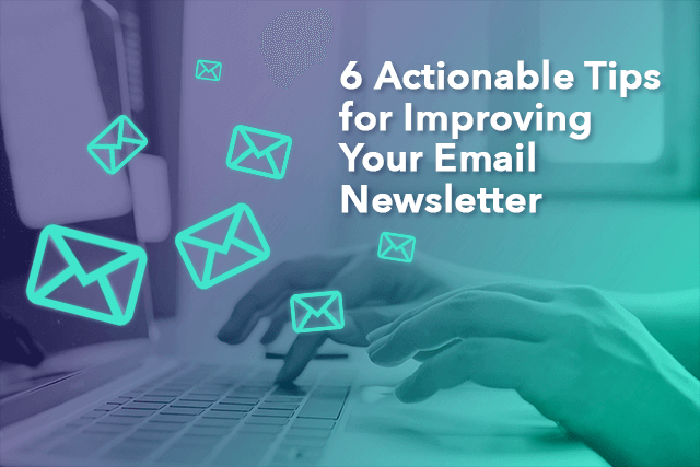 How to Improve Your Email Newsletter Click-Through Rate
