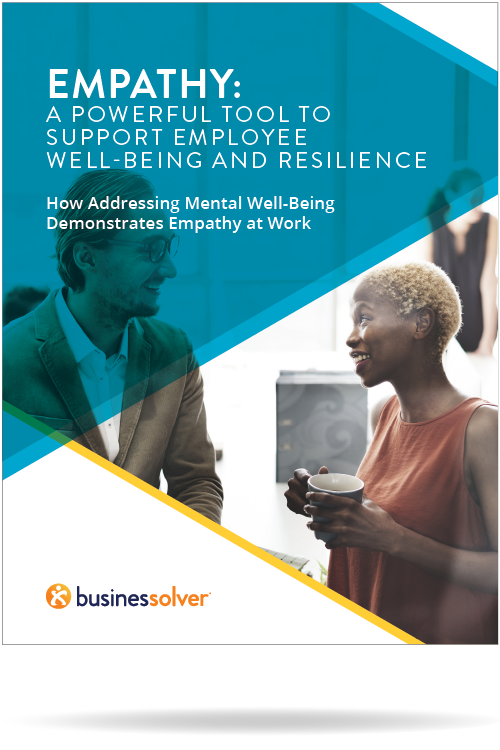 White Paper - Empathy: A Powerful Tool to Support Employee Well-Being and Resilience