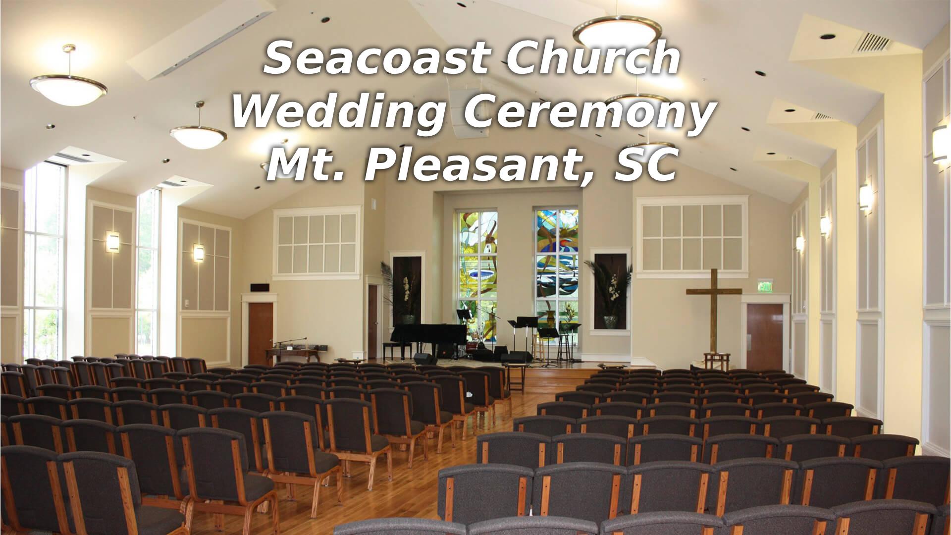 Seacoast Chapel Wedding Ceremony