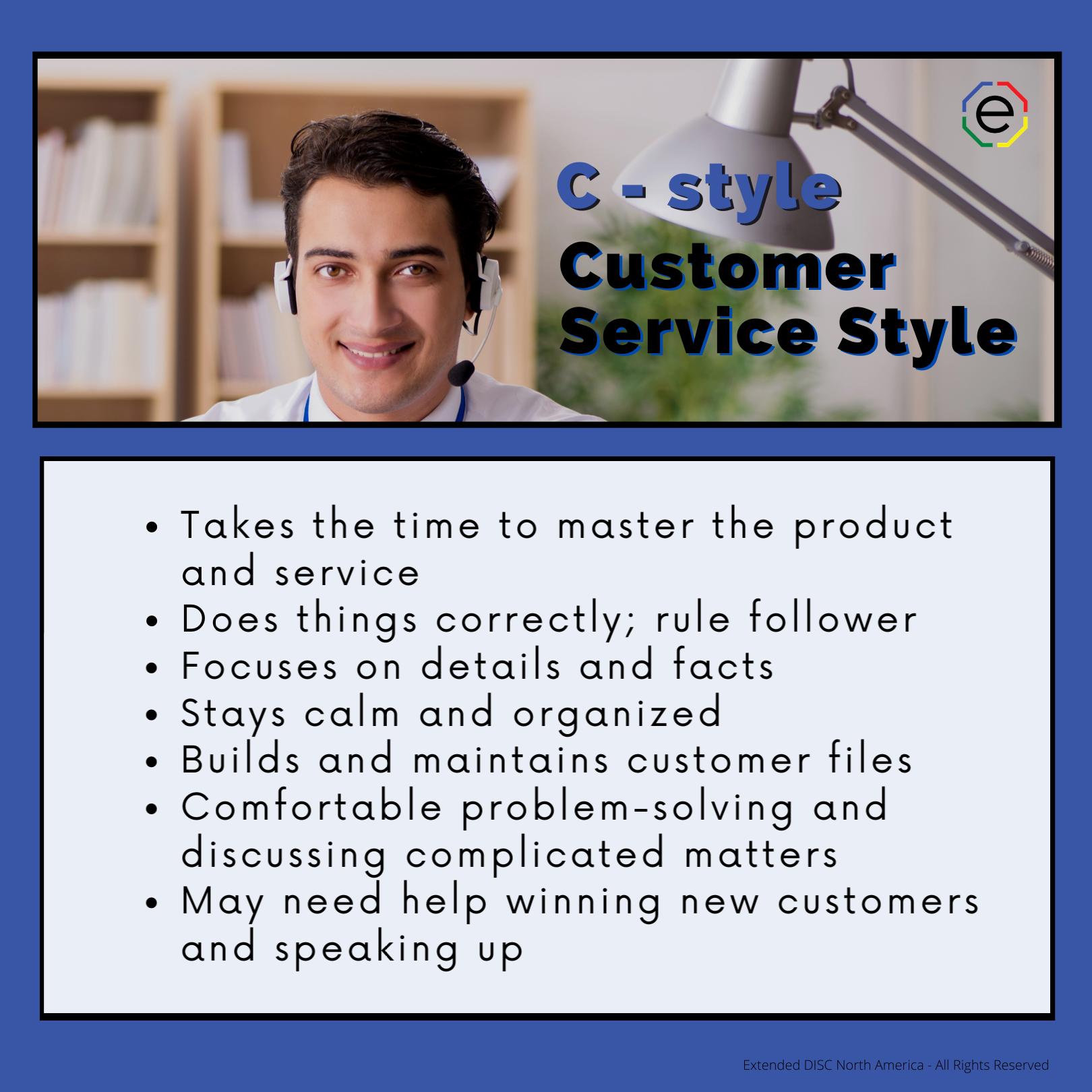 C-style Customer Service Styles