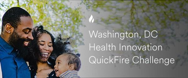 Washington, DC Health Innovation QuickFire Challenge