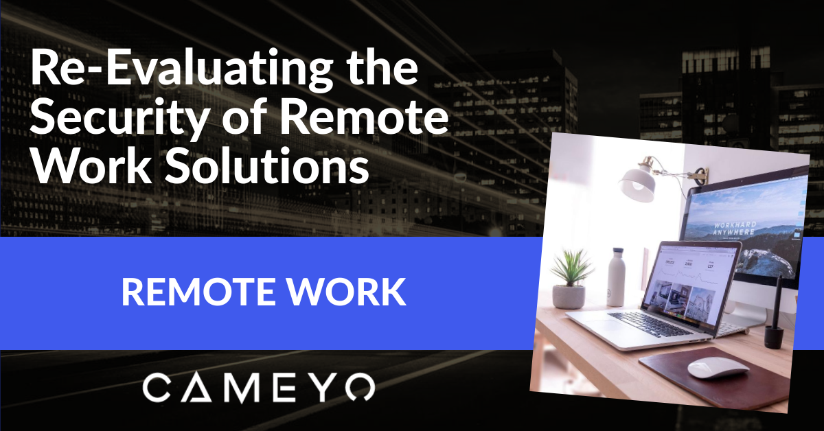 Blog Post Image for Re-Evaluating Security for Remote Work