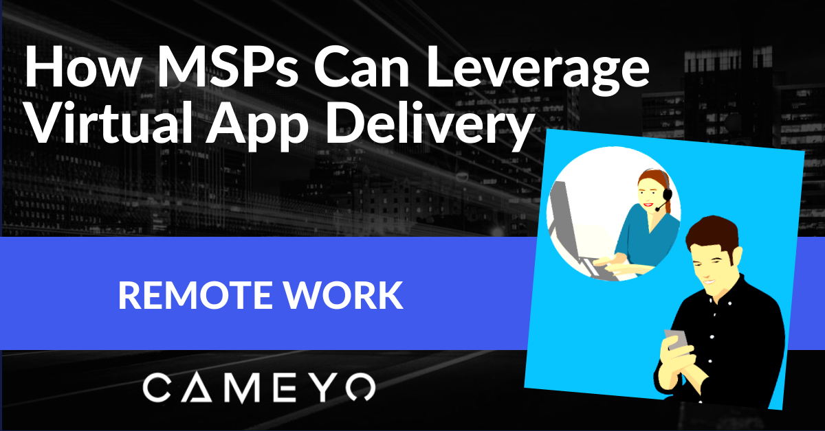 MSPs Remote Work Blog Post