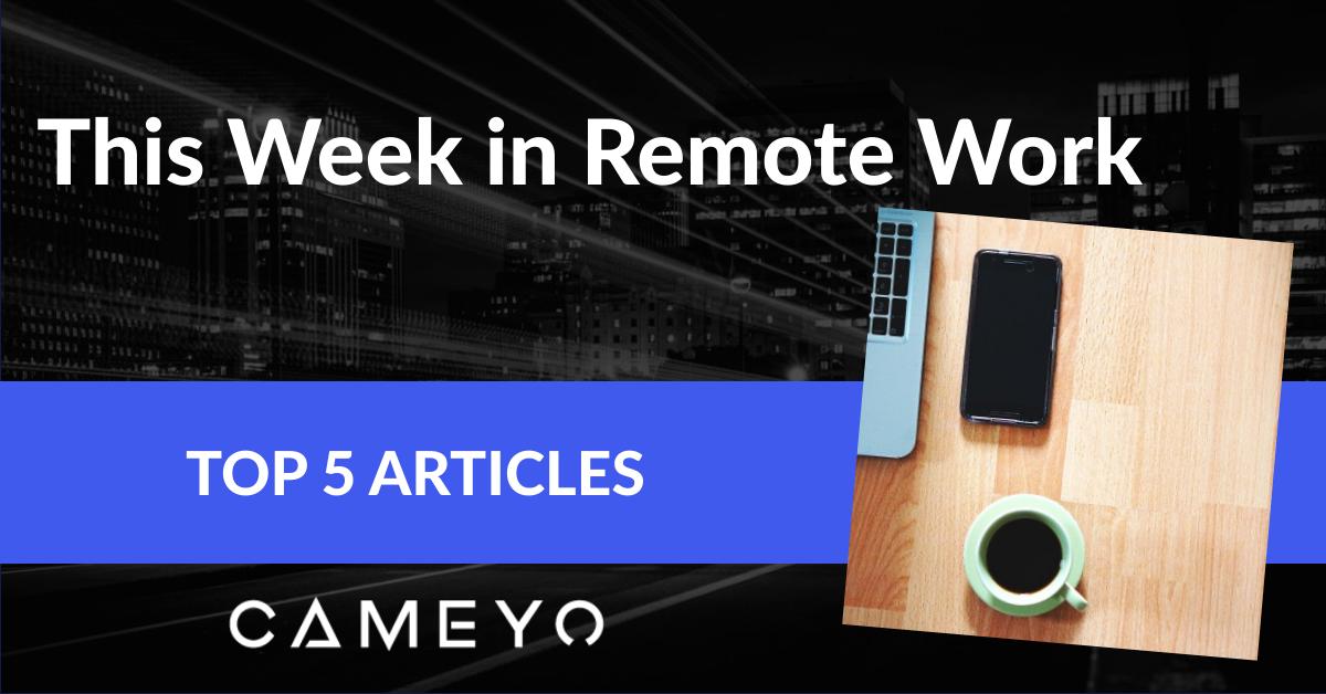 This week in remote work blog post image