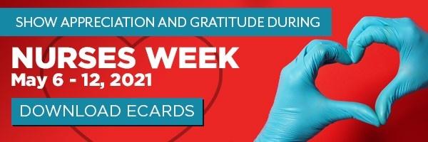 8 Ideas To Appreciate Nurses During National Nurses Week May 6 12 2021