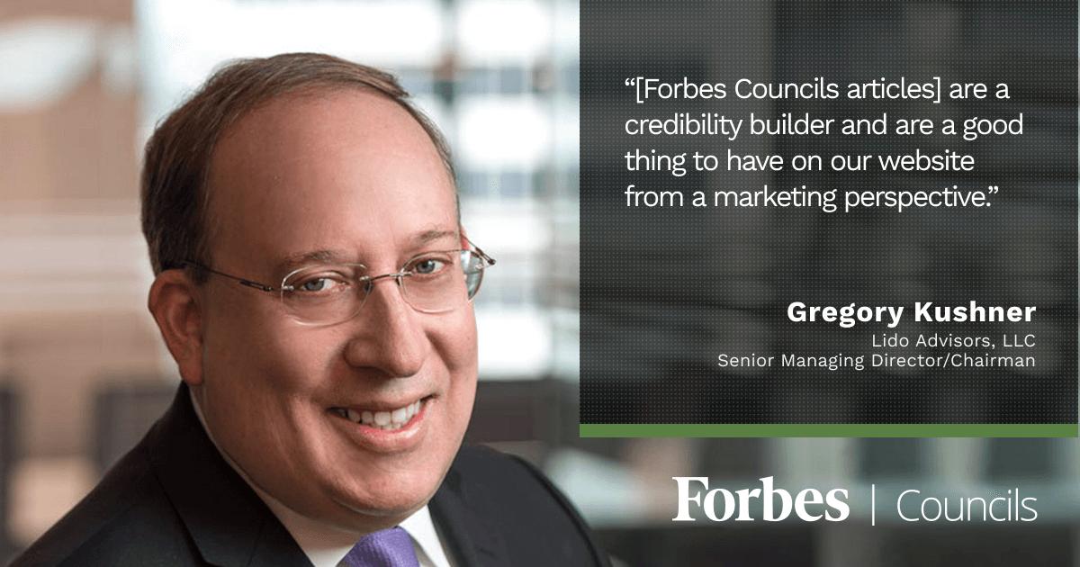 Forbes Finance Council member Greg Kushner