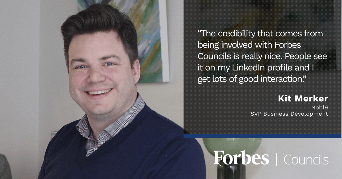 Kit Merker Says Forbes Councils Gives His Writing Greater Authority