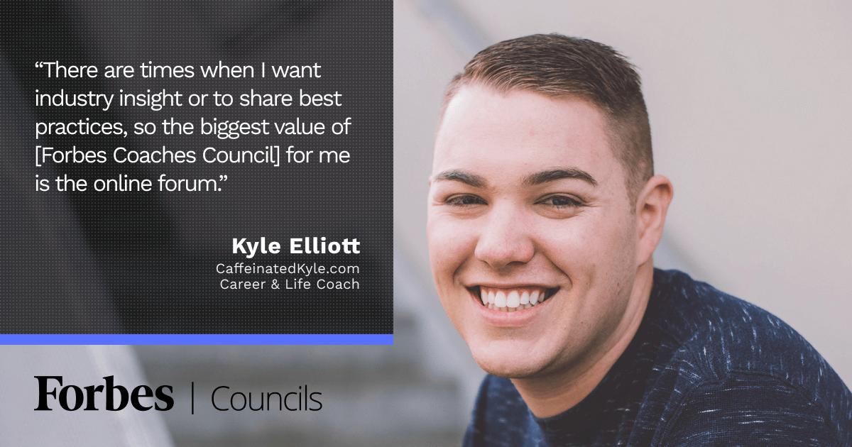 Forbes Coaches Council member Kyle Elliott