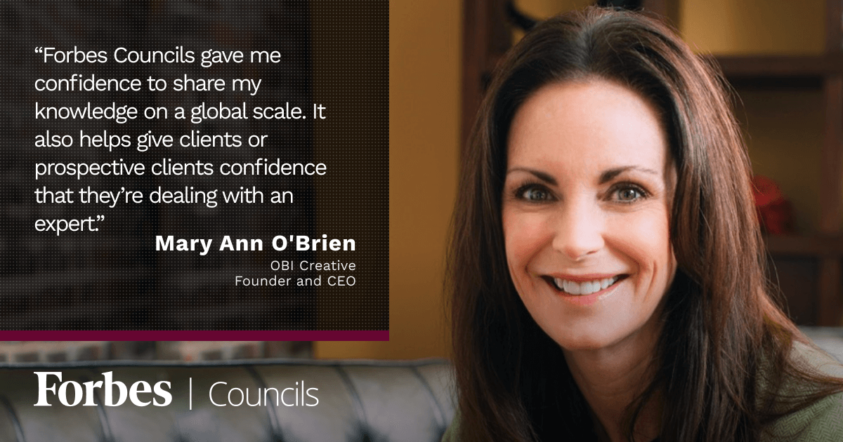 Mary Ann O'Brien Says Forbes Councils Gave Her Confidence To Share Knowledge Globally