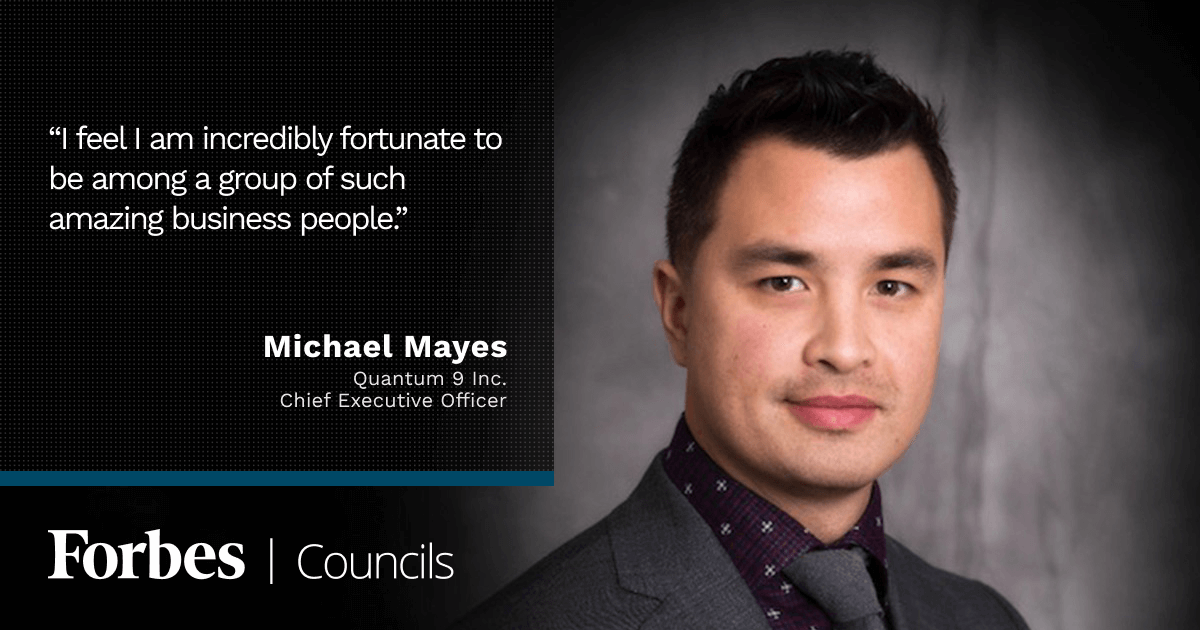 Forbes Business Council member Michael Mayes