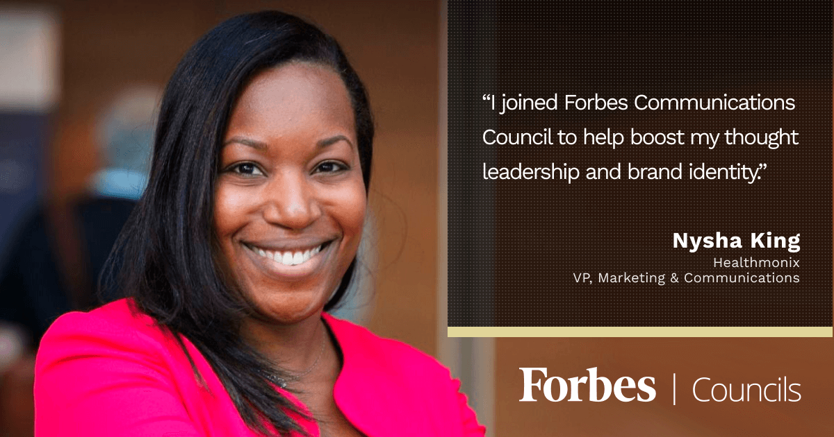 Forbes Communications Council member Nysha King