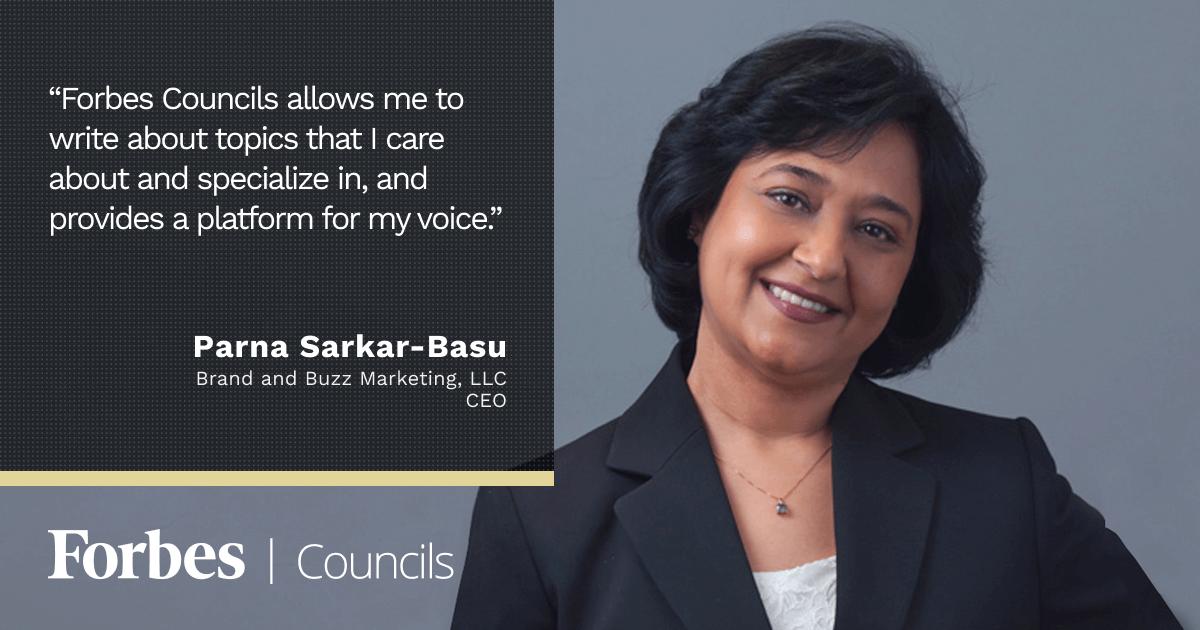 Forbes Communications Council member Parna Sarkar-Basu
