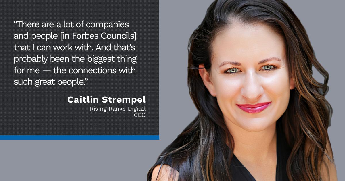 Forbes Councils member Caitlin Strempel