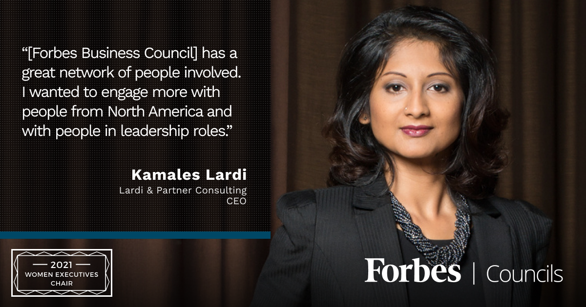 Kamales Lardi is Forbes Business Council Women Executives Chair
