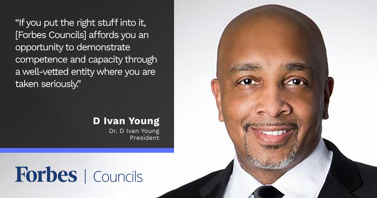 Forbes Coaches Council member Dr. D Ivan Young