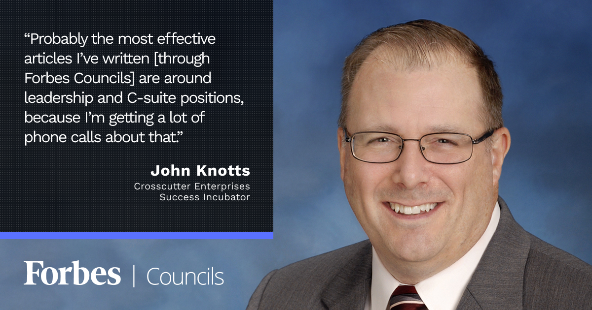 John Knotts Uses Forbes Councils Publishing To Build His Brand