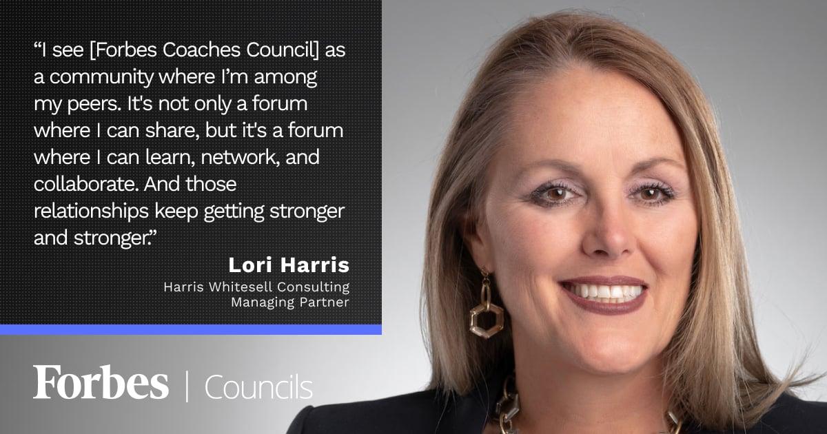 Forbes Coaches Council member Lori Harris