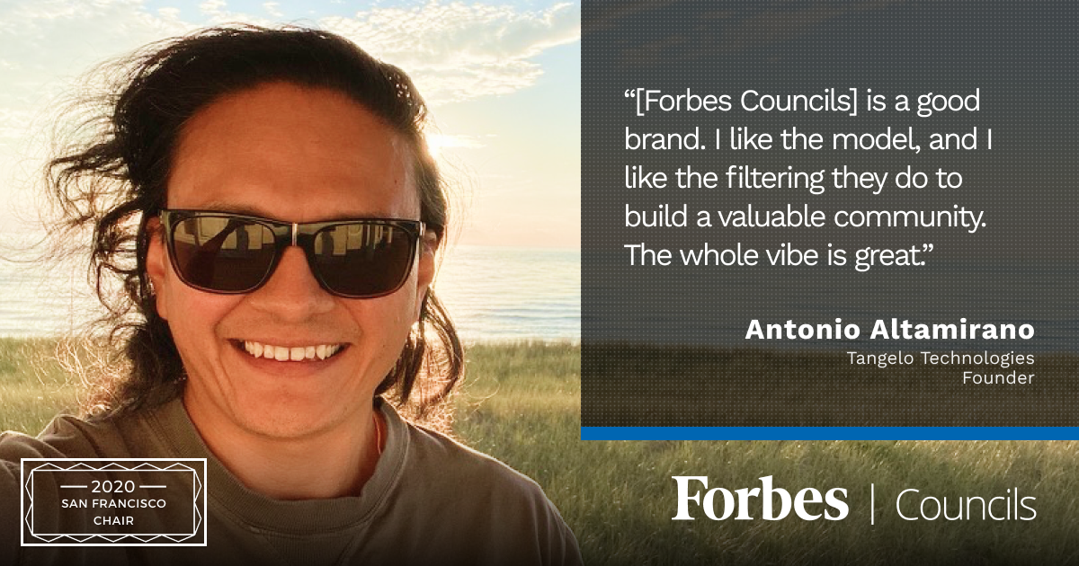 Antonio Altamirano is Forbes Technology Council San Francisco Chair
